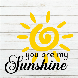 You Are My Sunshine - Sunshine SVG - Sun svg - nursery decor - yellow decor - diy decor - Wood Sign Stencil - DIY Sign - Wood Sign Cut File