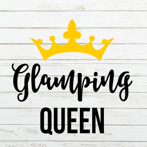 Glamping Queen SVG – Glamping - Camping SVG – Camping - Crown - Queen – Summer Svg – Commercial Use Cut File