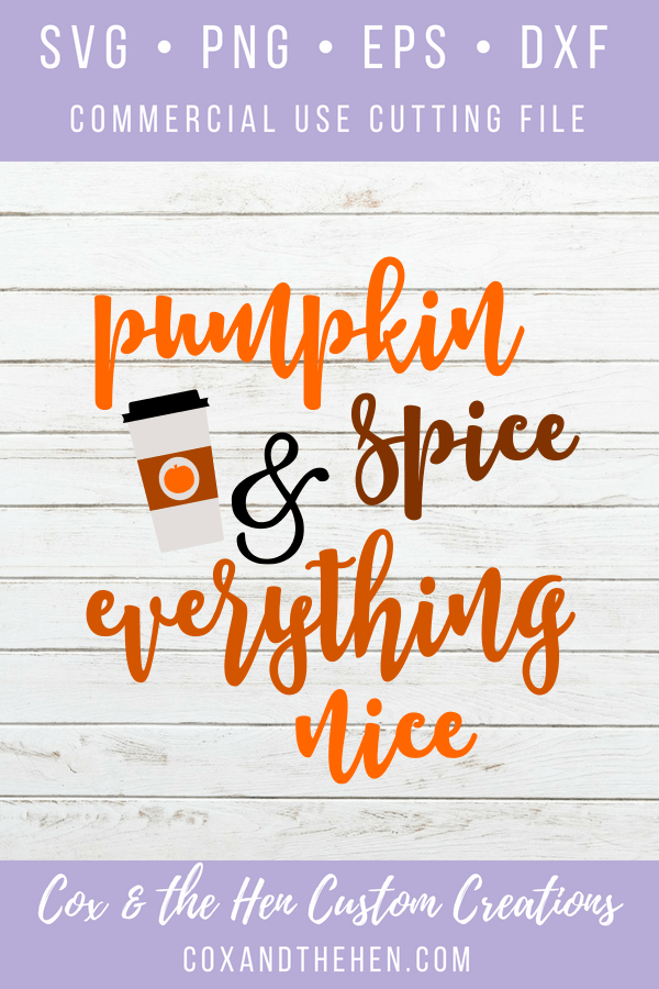 Pumpkin spice and everything nice SVG - Fall svg - pumpkin spice cutting file - Maple Leaf SVG - happy fall - commercial use - fall cup - fall sign