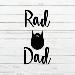 Rad Dad SVG - Fathers Day SVG - Beard SVG - Funny Father's Day Cutting File - father svg - fathers day onesie svg - beard dad