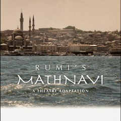 Rumi's Mathnavi: A Theatre Adaptation by Joe Martin (front cover)