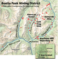 "On April 7, 2016, the Environmental Protection Agency proposed adding the ""Bonita Peak Mining District"" to the National Priorities List, making it eligible for Superfund. Forty-eight mine portals and tailings piles are ""under consideration"" to be included. The Gold King Mine will almost certainly be on the final list, as will the nearby American Tunnel. The Mayflower Mill #4 tailings repository, just outside Silverton, is another likely candidate, given that it appears to be leaching large quantities of metals into the Animas River. What Superfund will entail for the area beyond that, and when the actual cleanup will begin, remains unclear. Eric Baker"