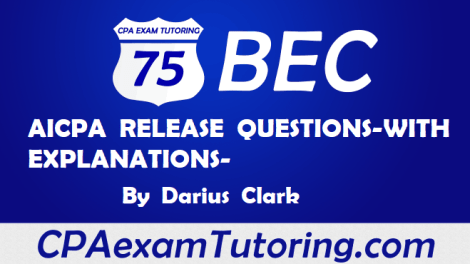 BEC aicpa Release Questions with Explanations