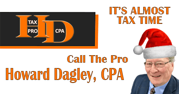 This Year Taxes May Have Challenges | Call CPA, Howard Dagley
