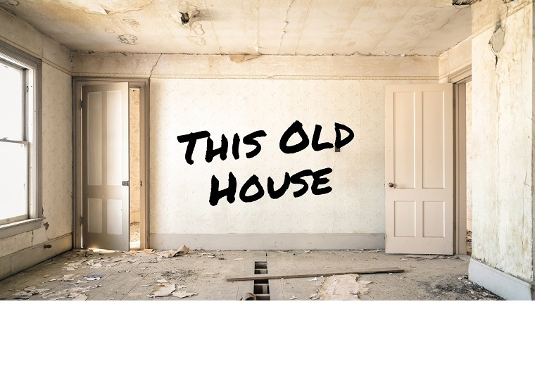 This Old House-Our Sermon Series