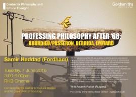 Samir Haddad (Fordham) on Professing Philosophy after '68: Bourdieu/Passeron, Derrida, Lyotard - 07/06/2016