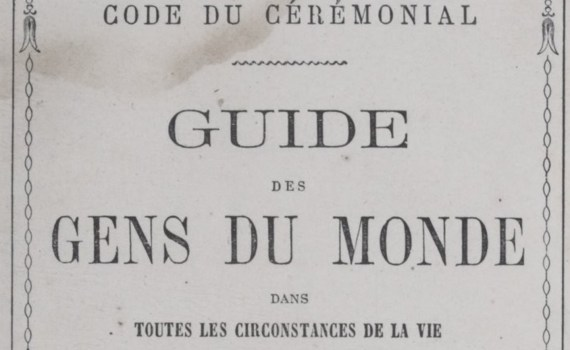 Code cérémonial guide des gens du monde
