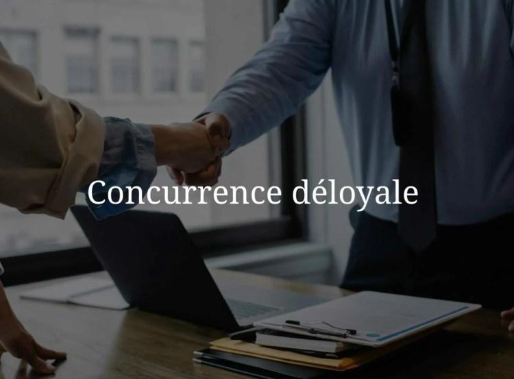 Concurrence déloyale pour les entreprises