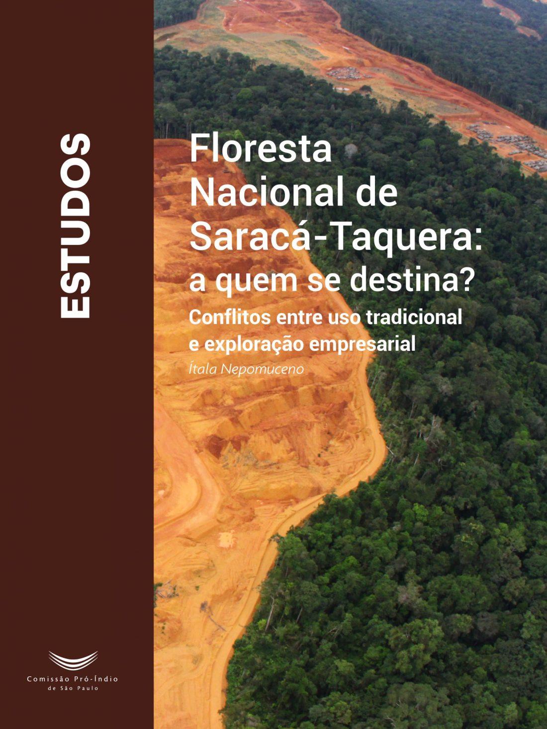 """Capa do livro """"Floresta Nacional de Saracá-Taquera: a quem se destina? Conflitos entre uso tradicional e exploração empresarial"""""""