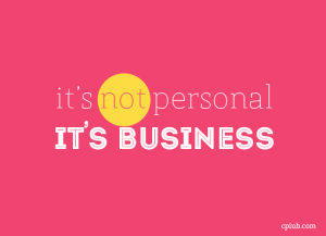 it's not personal it's business - cpiub