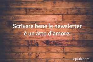 Come scrivere una newsletter efficace