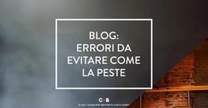 Gli errori da evitare sul tuo blog