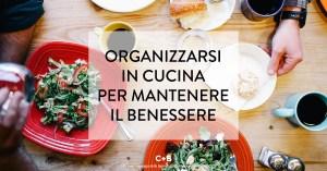 Organizzazione anche in cucina