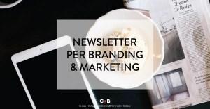 Perché serve una newsletter