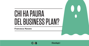 Chi ha paura del business plan? Francesca Marano
