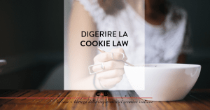 Cookie Law: proviamo a capirla