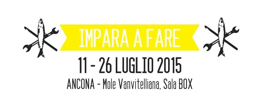 Weekendoit: Ancona, 11-26 luglio 2015