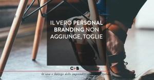 Personal Branding per sottrazione