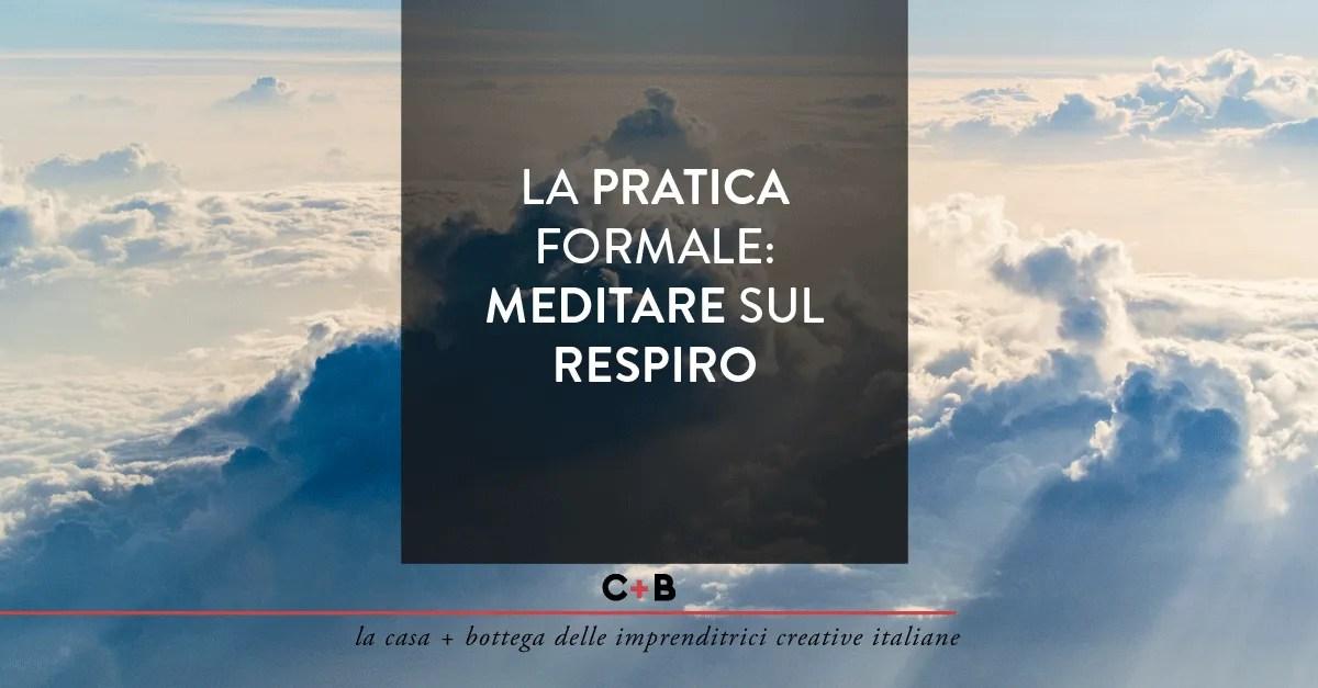 La pratica formale: meditare sul respiro