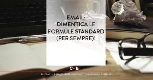 EMAIL: Dimentica le formule Standard (per sempre)!