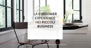 Come far vivere al tuo cliente una bella esperienza