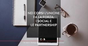 I corsi: partnership e social