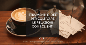 Customer Relationship Management in pillole
