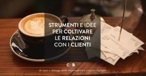 Customer Relationship Management in pillole