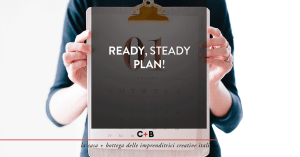 Ready, steady, plan!