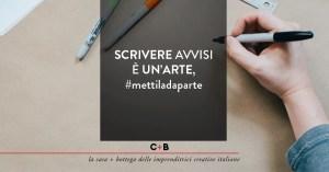 Scrivere avvisi è un'arte #mettiladaparte
