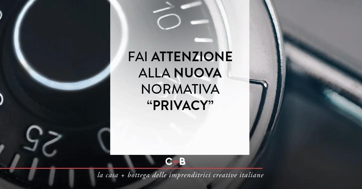"""Fai attenzione alla nuova normativa """"privacy"""""""