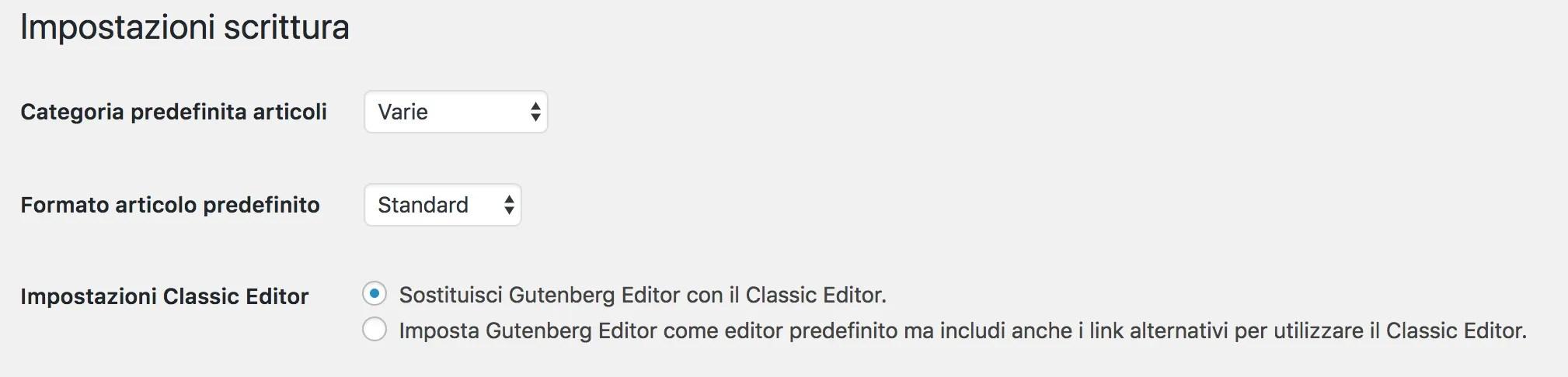 Come impostare il classic editor di default