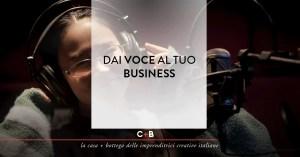 Dai voce al tuo business