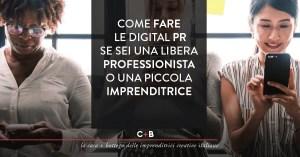 Come fare le digital PR se sei una libera professionista o una piccola imprenditrice