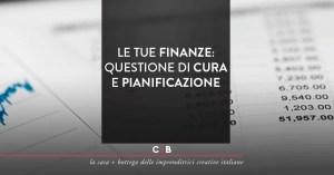 Le tue finanze: questione di cura e pianificazione