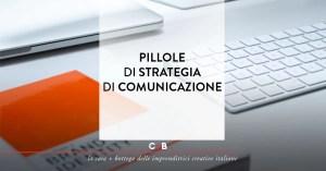 Pillole di strategia di comunicazione