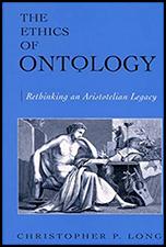 The Ethics of Ontology: Rethinking an Artistotelian Legacy