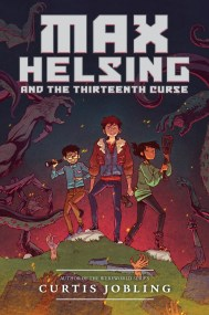 Max Helsing and the Thirteenth Curse by Curtis Jobling Max van Helsing and a group of friends try to save the world after he discovers he has been cursed by an evil warlock who intends to reclaim the earth for monsters. Find it here