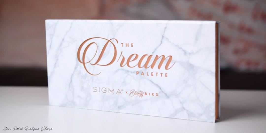The Dream Palette de Sigma - Mon Petit Quelque Chose