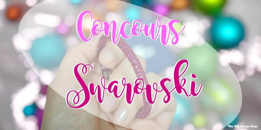 Concours de Noël avec Swarovski! - Mon Petit Quelque Chose