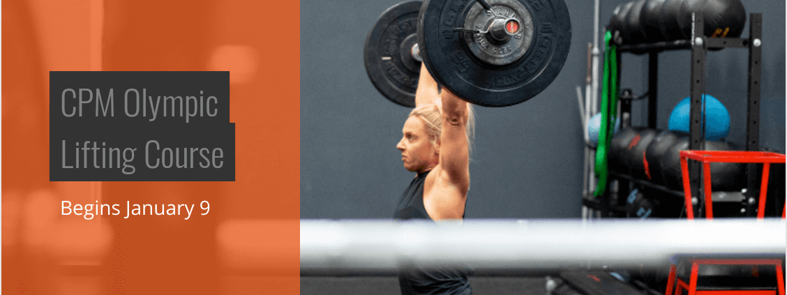 CPM Olympic Lifting Course