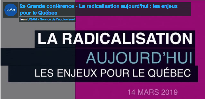 RADICALIZATION TODAY: THE CHALLENGES FOR QUEBEC