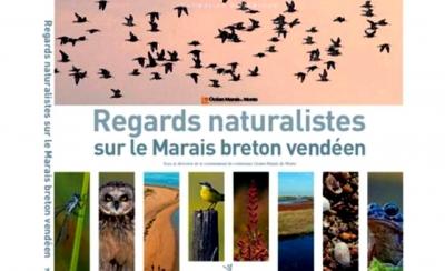 Regards naturalistes sur le Marais breton vendéen