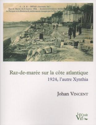 Raz-de-marée sur la côte atlantique : 1924, l'autre Xynthia