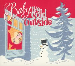 Baby Its Cold Outside Various Artists Songs Reviews