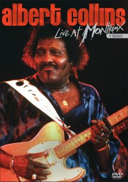 Live At Montreux 1992 Dvd Albert Collins Songs
