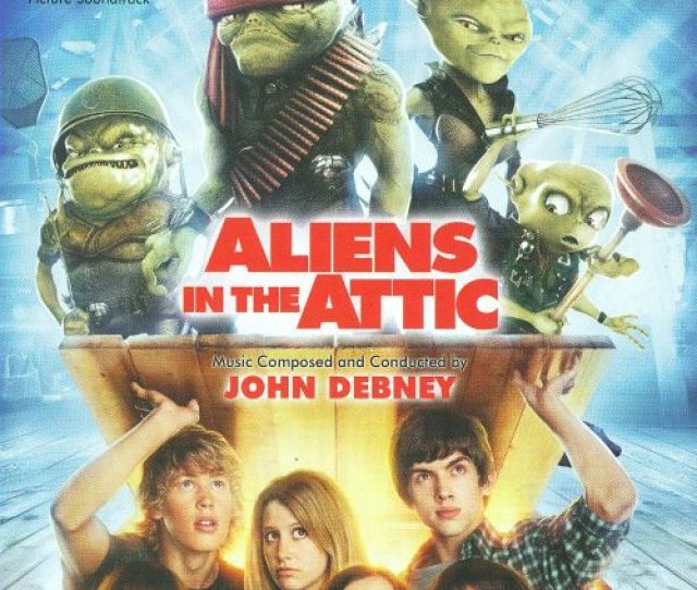 Aliens In The Attic Original Motion Picture Soundtrack