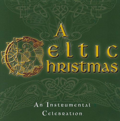 A Celtic Christmas An Instrumental Celebration Columba