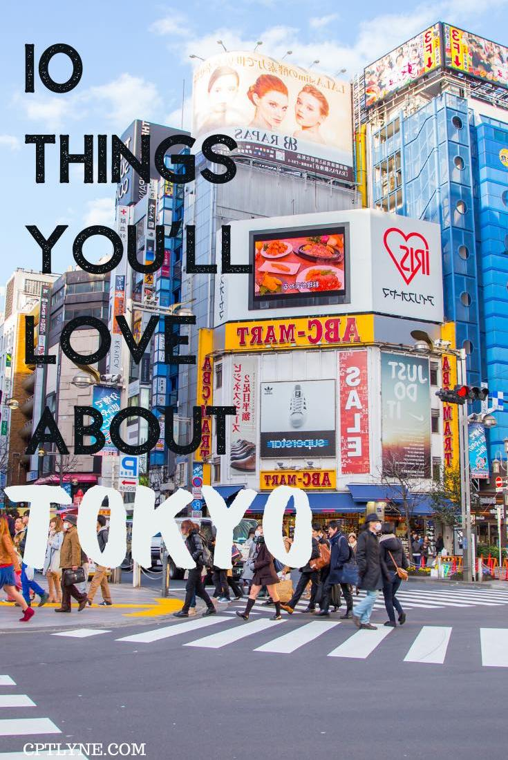 10 Things To Love About Tokyo | Japan