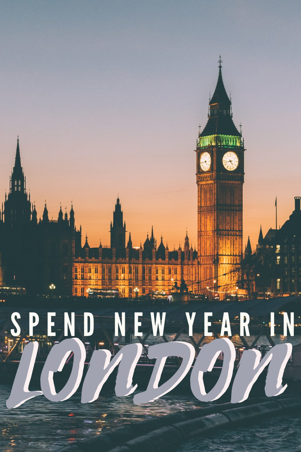 How To spend New Year In London